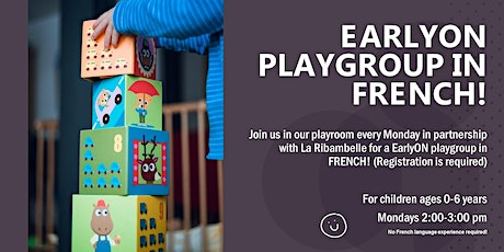 La Ribambelle Indoor Playroom Early ON French Playgroup tickets