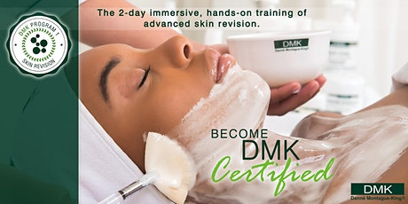 DMK HQ, CA DMK Skin Revision Training- NEW UPDATED 2021 Program One tickets