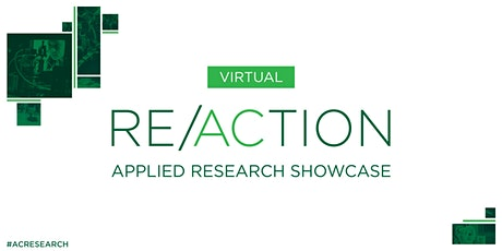 RE/ACTION: Applied Research Showcase - December 2020 tickets