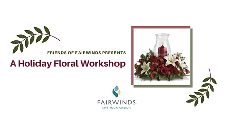 Holiday Floral Workshop tickets