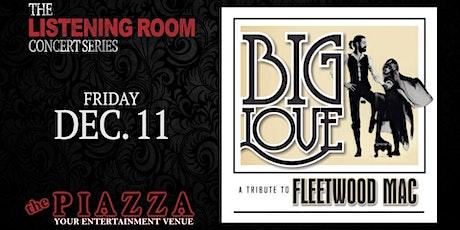 Fleetwood Mac Tribute - Big Love tickets