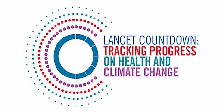 2020 Lancet Countdown on Health and Climate Change U.S. Launch Event tickets
