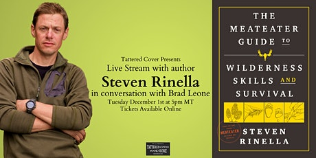 Live Stream with Steven Rinella in conversation with Brad Leone tickets