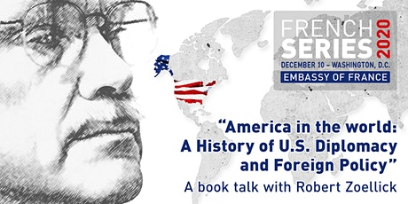 French Series [online] : A Virtual Book Talk with Robert Zoellick tickets