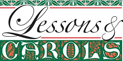 1st Grade Lessons & Carols - Tuesday, December 15