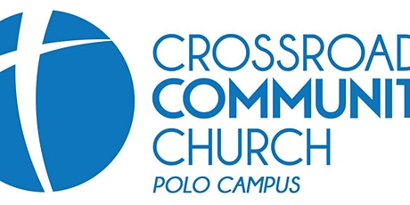 Crossroads Community Church - Polo Campus Weekend Worship Service tickets