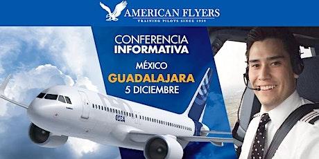 Conferencia Informativa de American Flyers en la CIUDAD de GUADALAJARA tickets
