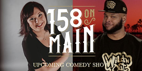 158 On Main Presents: COMEDY SHOW with Michelle Miller & Burpie tickets