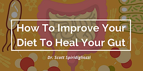 How to Improve Your Diet to Help Heal Your Gut (WEBINAR) tickets