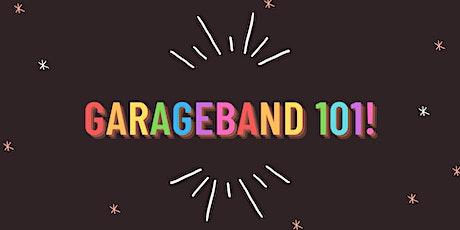 GarageBand 101 tickets