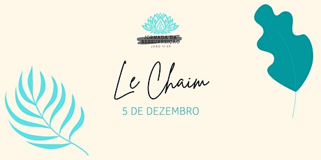 Le Chaim - Um brinde a vida ingressos