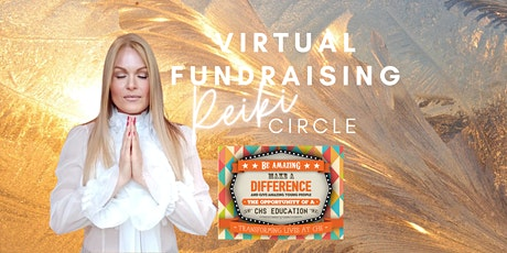Very Special Event - CHS Make A Difference Online Reiki Circle Fundraiser tickets