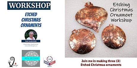 Metal Etched Christmas Ornament Workshop tickets