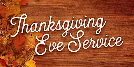 Thanksgiving Eve Service tickets