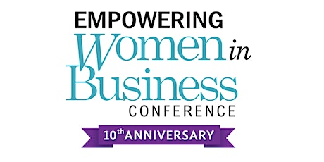 2020 Empowering Women in Business Virtual Conference tickets