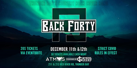 Atmos Presents : Back Forty tickets