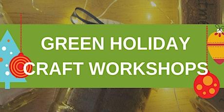 Green Holidays Craft Workshop tickets