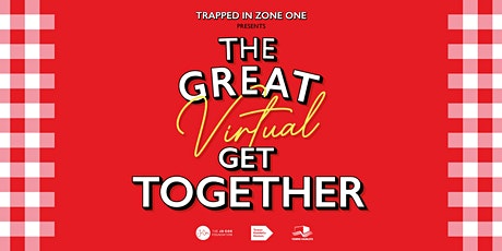 Trapped in Zone One Presents The Great Virtual Get Together tickets