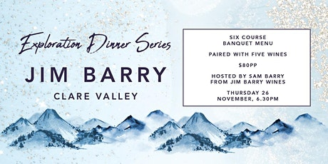 Exploration Dinner Series | Jim Barry Wine Dinner tickets