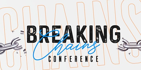 BREAKING CHAINS CONFERENCE 2020 tickets