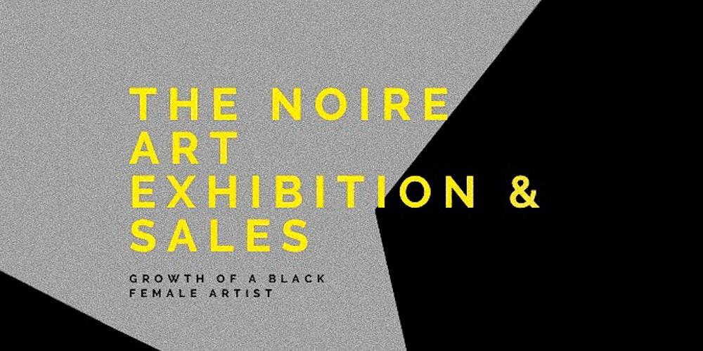 The Noire Art Exhibition & Sales Registration, Fri, Dec 11, 2020 at 3:00 PM  | Eventbrite