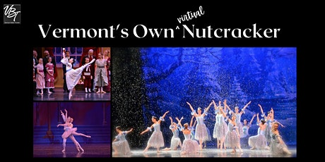 Vermont's Own (virtual) Nutcracker tickets