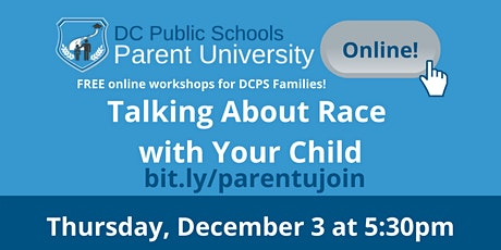 Parent University: Talking About Race with Your Child tickets