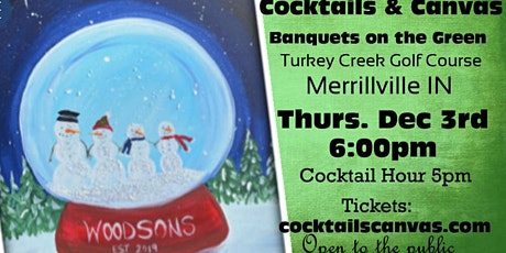 "Cocktails & Canvas ""Snowglobe Nights"" tickets"