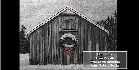 """Charcoal Drawing Event """"Barn Wreath"""" in Stevens Po tickets"""