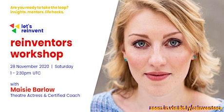 Reinventors Workshop with Maisie Barlow tickets