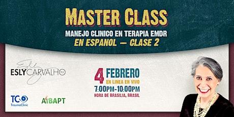 Master Class — Manejo clínico en Terapia EMDR (en español) boletos