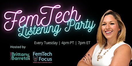 FemTech Podcast Listening Party tickets