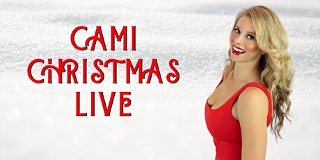 CAMI CHRISTMAS LIVE tickets