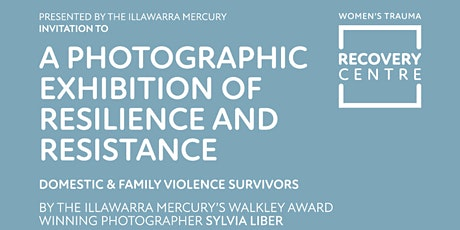 A Photographic Exhibition of Resistance, Resilience and Recovery tickets
