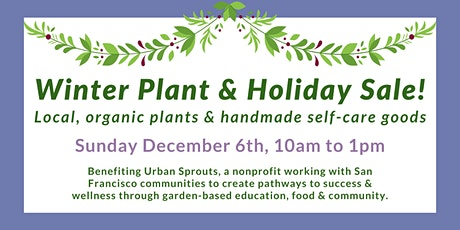 Winter Plant & Holiday Benefit Sale tickets