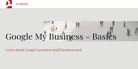 GoogleMyBusiness - Basics  Powered by Waterloo Region Small Business Centre tickets