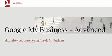 GoogleMyBusiness -Advanced Powered by Waterloo Region Small Business Centre tickets