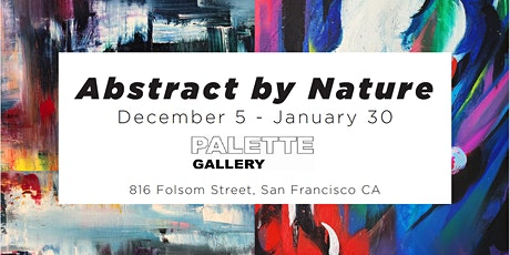 Abstract by Nature Opening Reception tickets