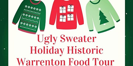 UGLY Sweater Holiday Historic Warrenton Food Tour tickets
