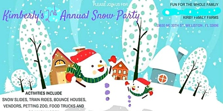 Kimberly's 2nd Annual Snow Party tickets