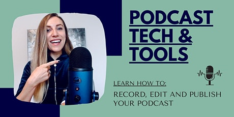 Record, Edit and Publish Your Podcast tickets