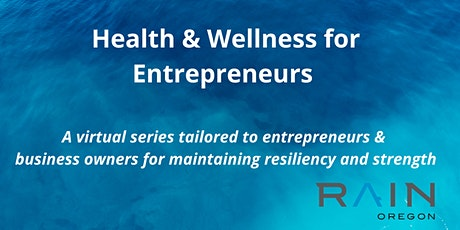 Health & Wellness for Entrepreneurs (Series) tickets