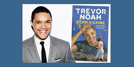 Good Trouble Reading Group - Born a Crime by Trevor Noah tickets