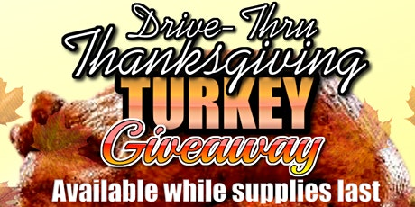 Drive-Thru Thanksgiving Turkey Giveaway tickets