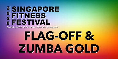 SG FITNESS FESTIVAL (IN-PERSON) - OTH: FLAG-OFF + ZUMBA GOLD