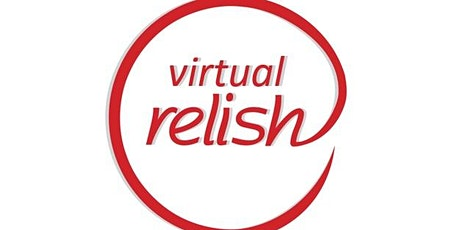 Virtual Speed Dating Riverside | Do You Relish? | Singles Events tickets
