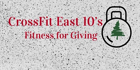 CrossFit East 10's Giving of Fitness tickets