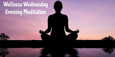 Wellness Wednesday Evening  Meditation tickets