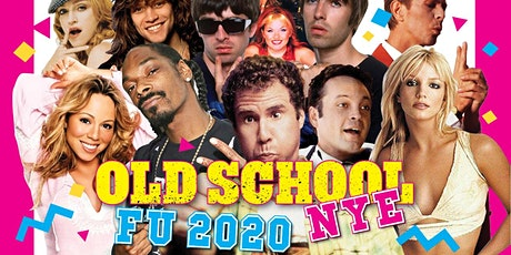 Old School NYE - FU 2020 Edition tickets