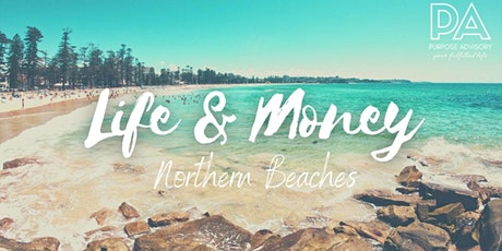 Life & Money (Northern Beaches) tickets